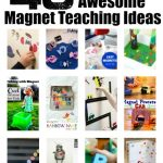40 Fun Magnet Teaching and Play Ideas