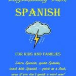 Lightning Fast Spanish- Book Review
