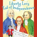 Liberty Lee's Tail of Independence – Book Review