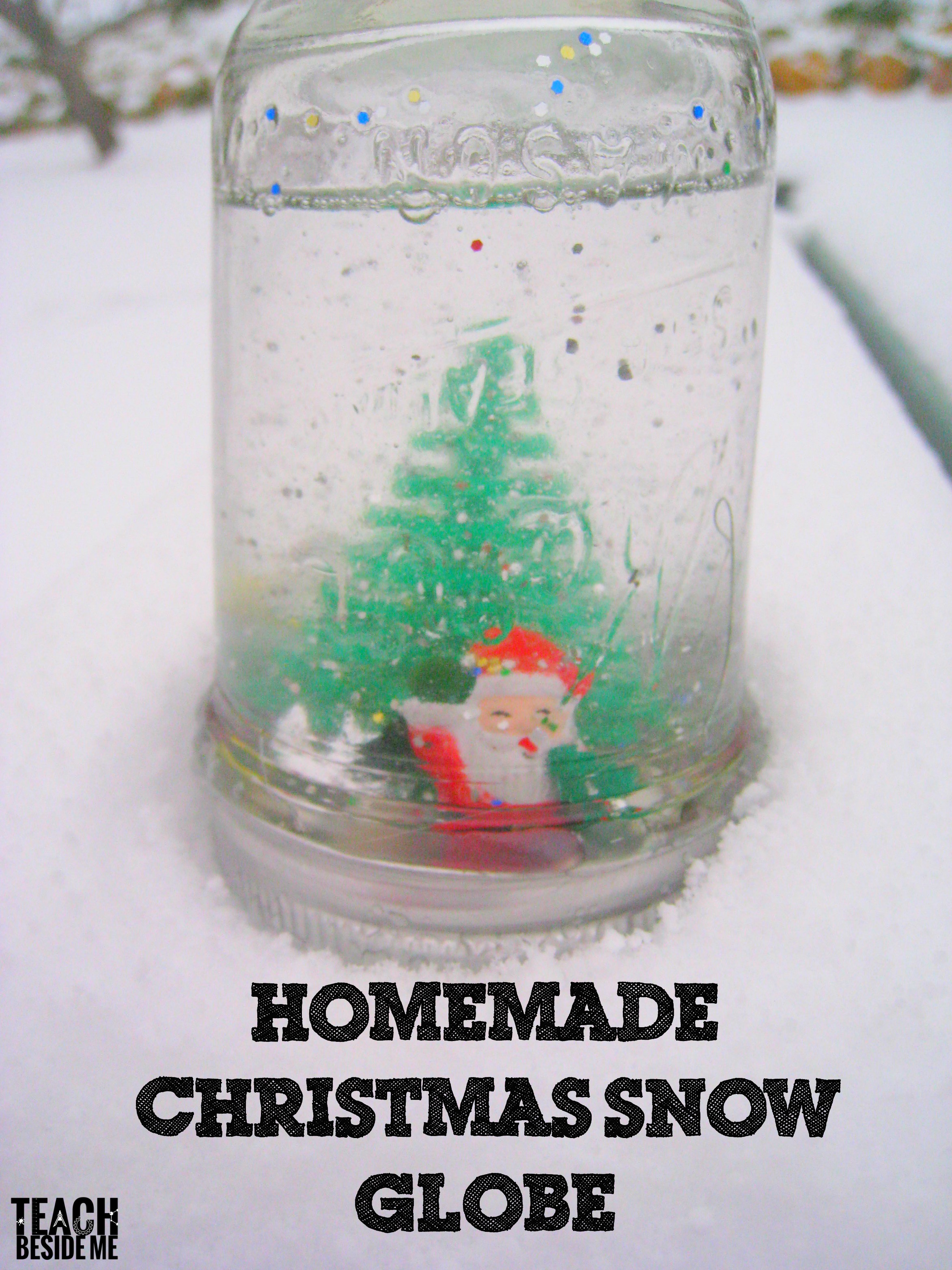 Christmas craft homemade snow globe teach beside me for Easy homemade christmas snow globes