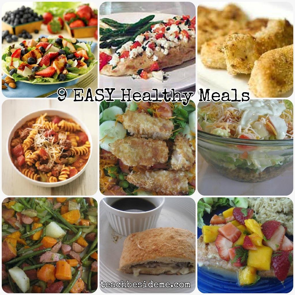 9 Easy & Healthy Meals