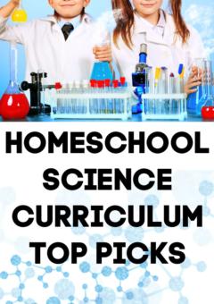 Top Homeschool Science Curriculum Picks