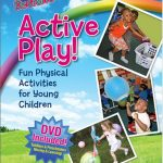 Dr Craft's Active Play! Physical Activities for Young Children