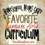Homeschool Moms Share: Favorite Language Arts Curriculum
