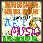 Homeschool Moms Share- Favorite Homeschool Art and Music Curriculum