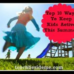 10 Ways to Keep Kids Active This Summer