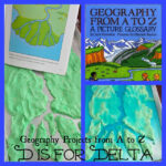 Geography from A to Z {D is for Delta}