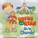 Rufus and Ryan Go to Church {Review & Giveaway}