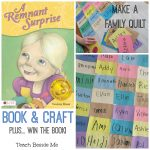 Make a Family Quilt Craft: Remnant Surprise Book Review