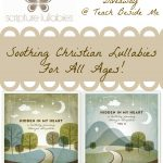 Scripture Lullabies Review~ Christian Lullabies for Children