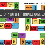 Spell For Your Life- Printable Spelling Game Board