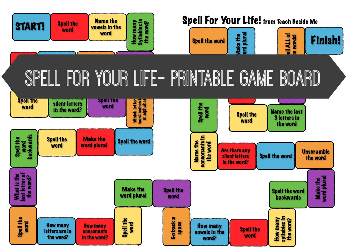 Spell For Your Life- Printable Spelling Game Board - Teach Beside Me