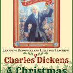 Charles Dickens A Christmas Carol ~ Lesson Ideas