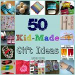 Kid-Made Gift Ideas for Family