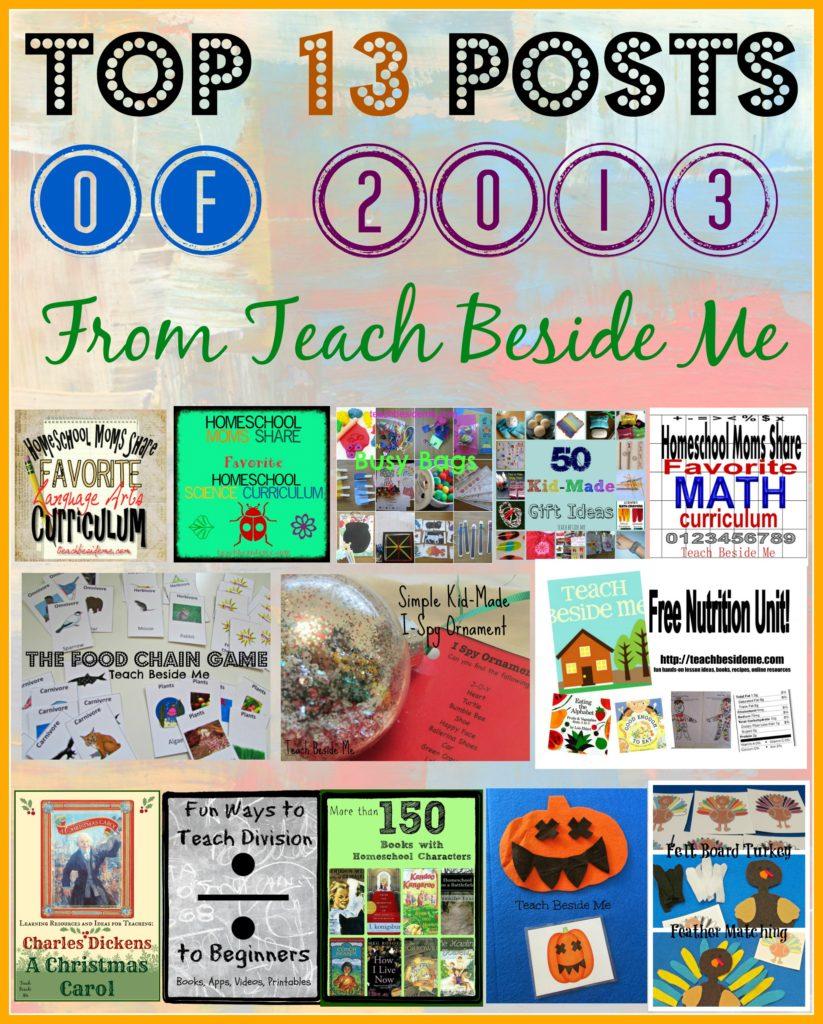 top 13 posts of 2013~ Teach Beside Me