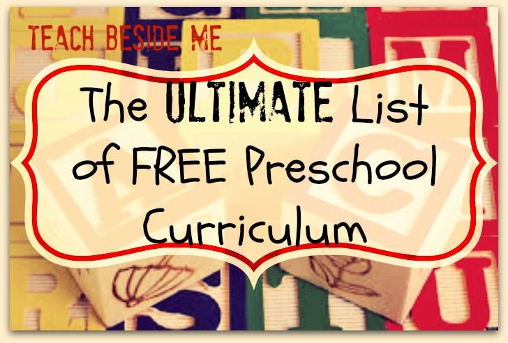 Ultimate List Of Free Preschool Curriculum Resources Teach Beside Me