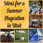 Summer Staycation in Utah