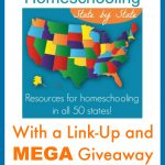 Homeschooling State By State Link-Up and Giveaway