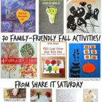 Share It Saturday~  70 Family-Friendly Fall Activities!