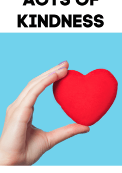 50+ Random Acts of Kindness Kids Can Do