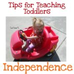 Teaching Toddlers Independence