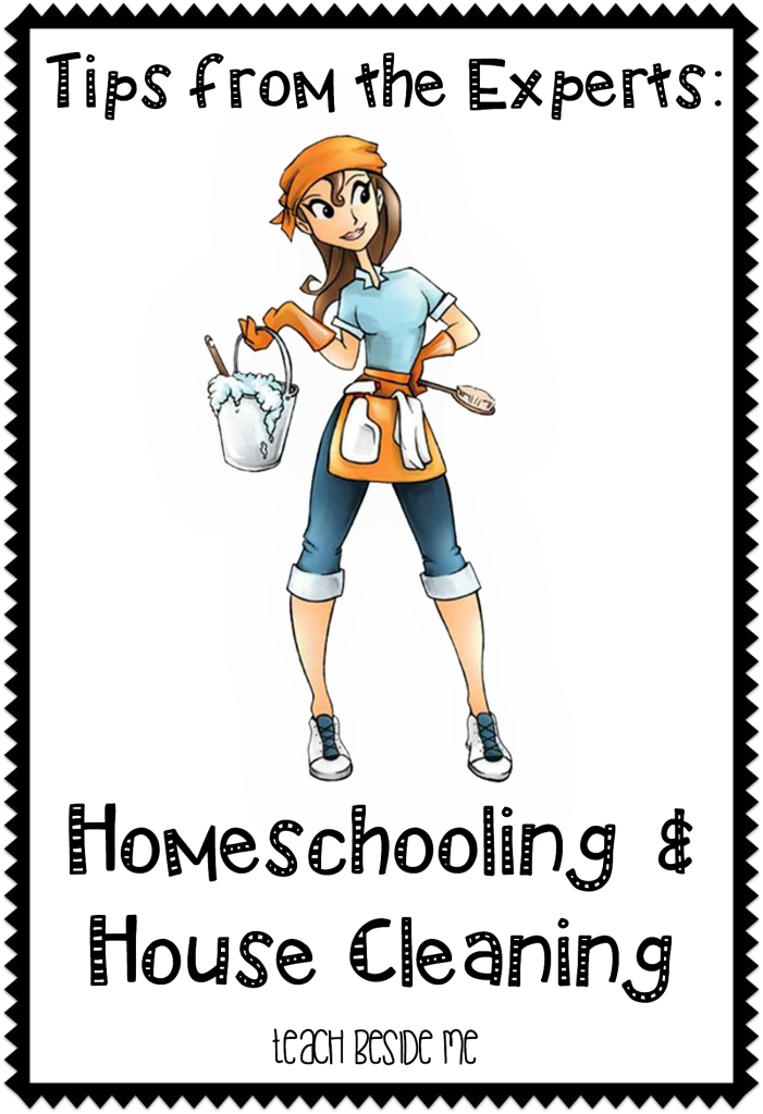 homeschooling and house cleaning