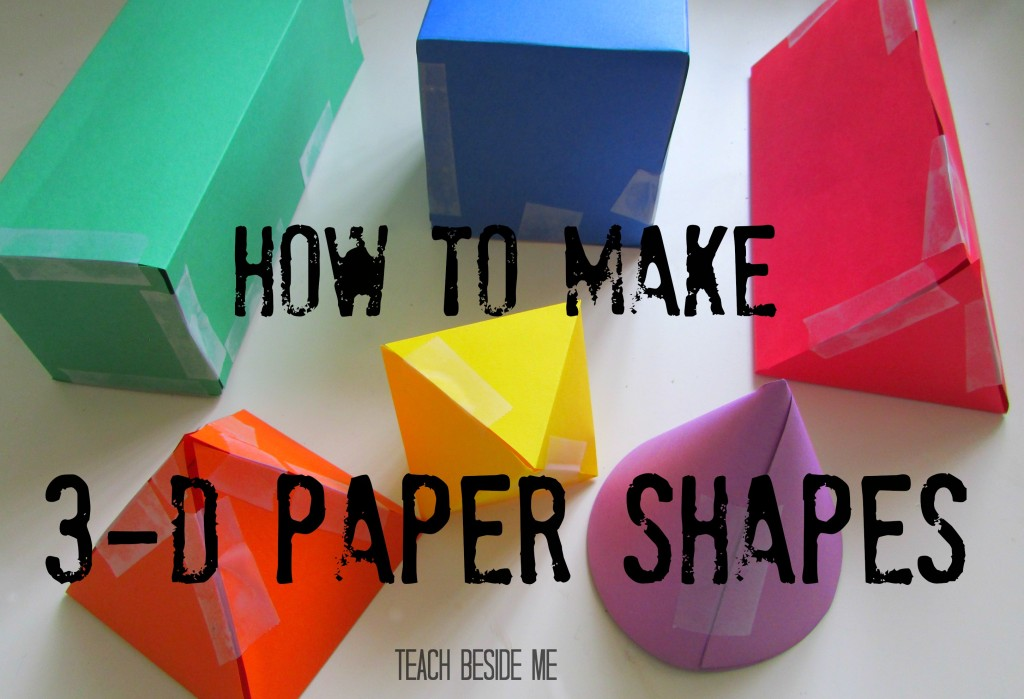 How To Make 3 D Paper Shapes