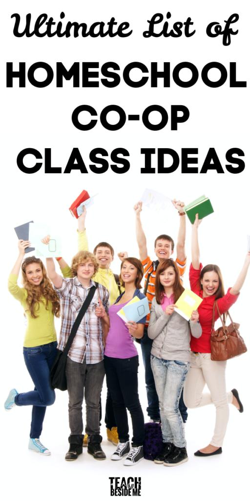 Ultimate List of homeschool co-op class ideas