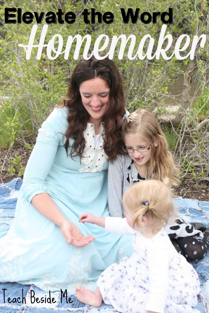Elevate the word homemaker