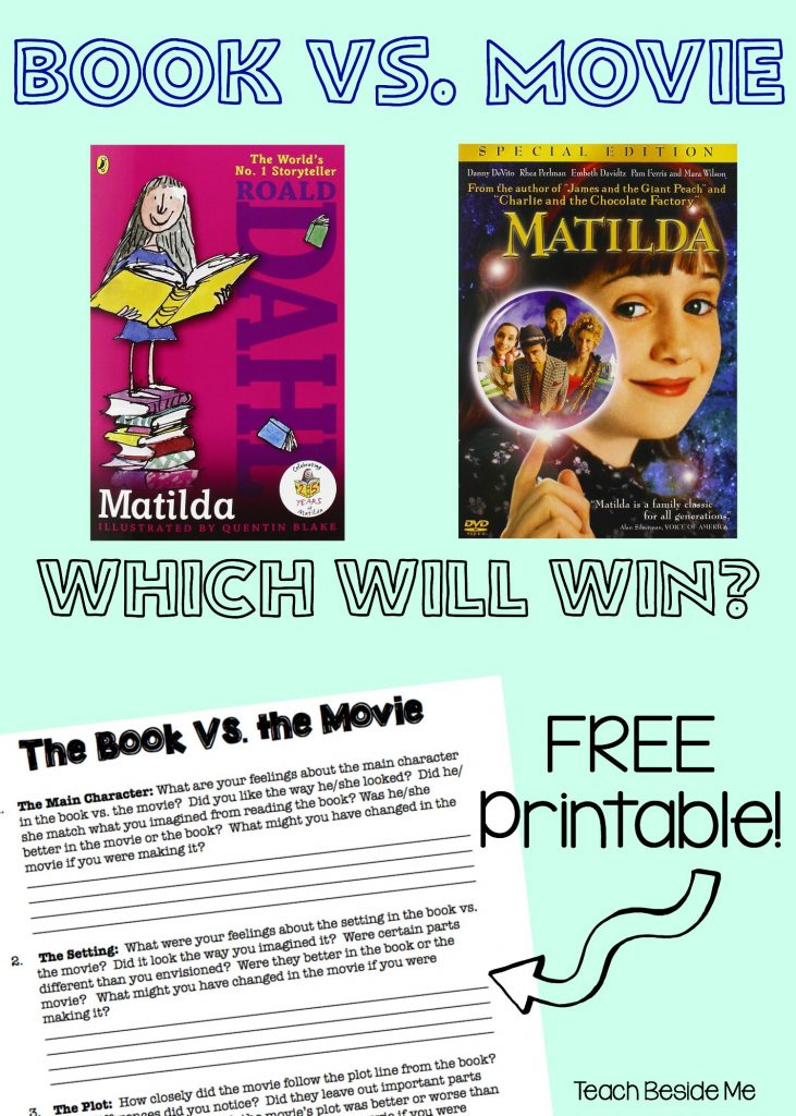 Book vs. Movie- Free Printable & Matilda Learning Ideas
