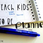 Teach Kids to Be Planners