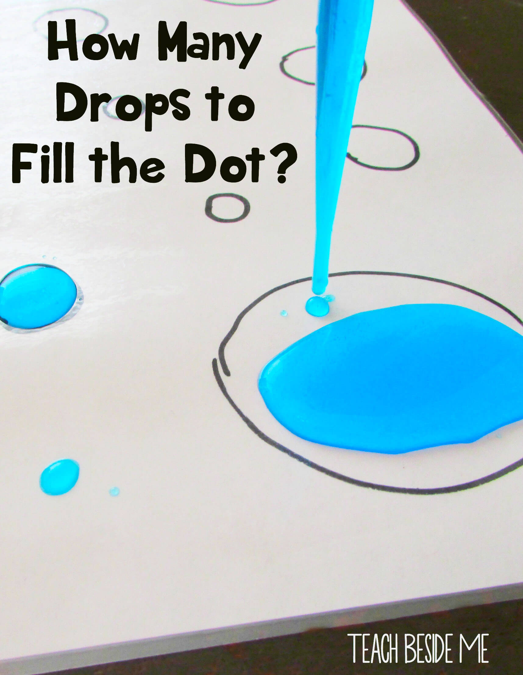 Preschool Counting: How Many Drops to Fill the Dot? - Teach Beside Me