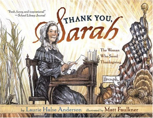 Thank You Sarah: The Woman Who Saved Thanksgiving