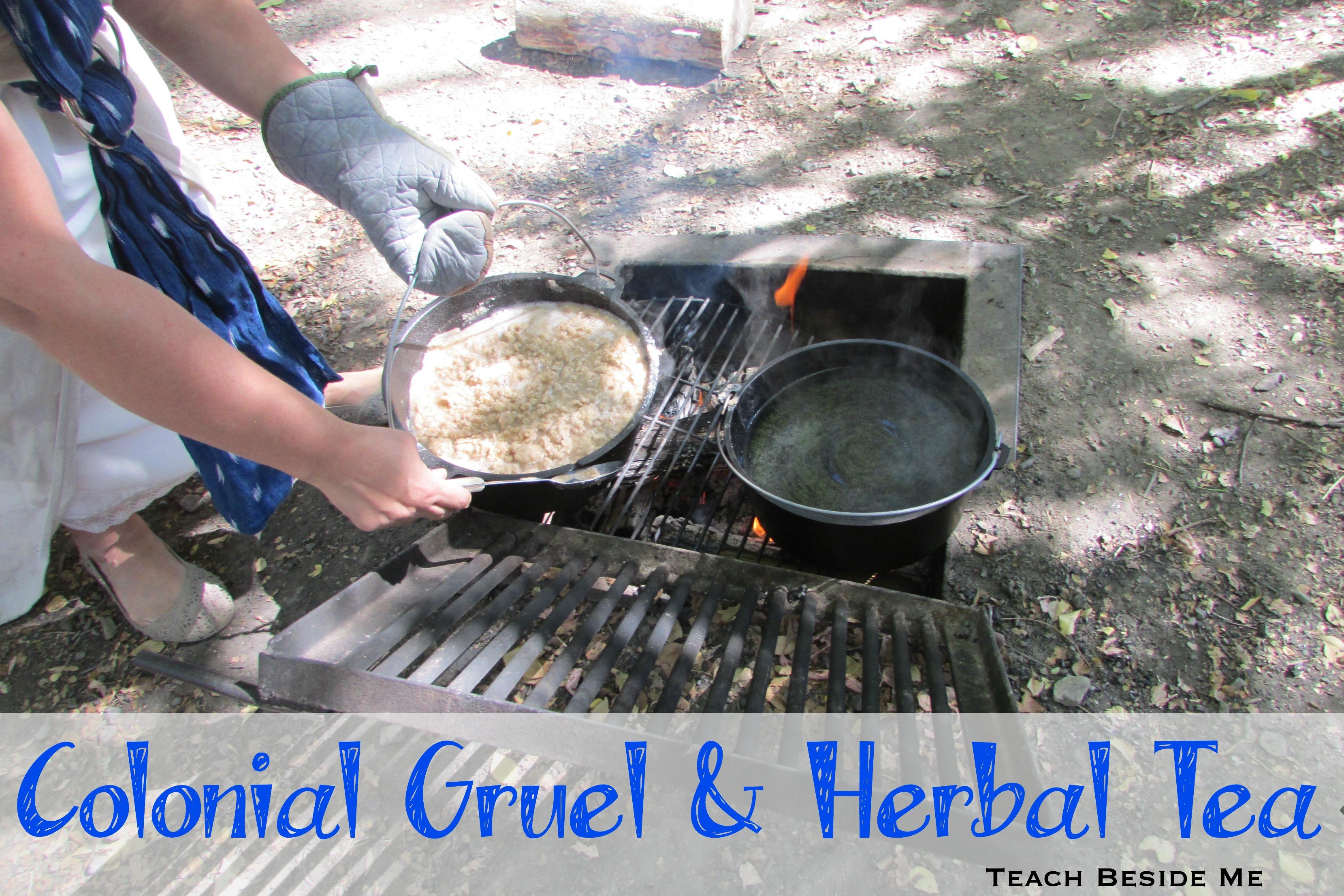 Colonial Gruel & Herbal Tea