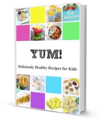 Yum: Deliciously Healthy Recipes for Kids