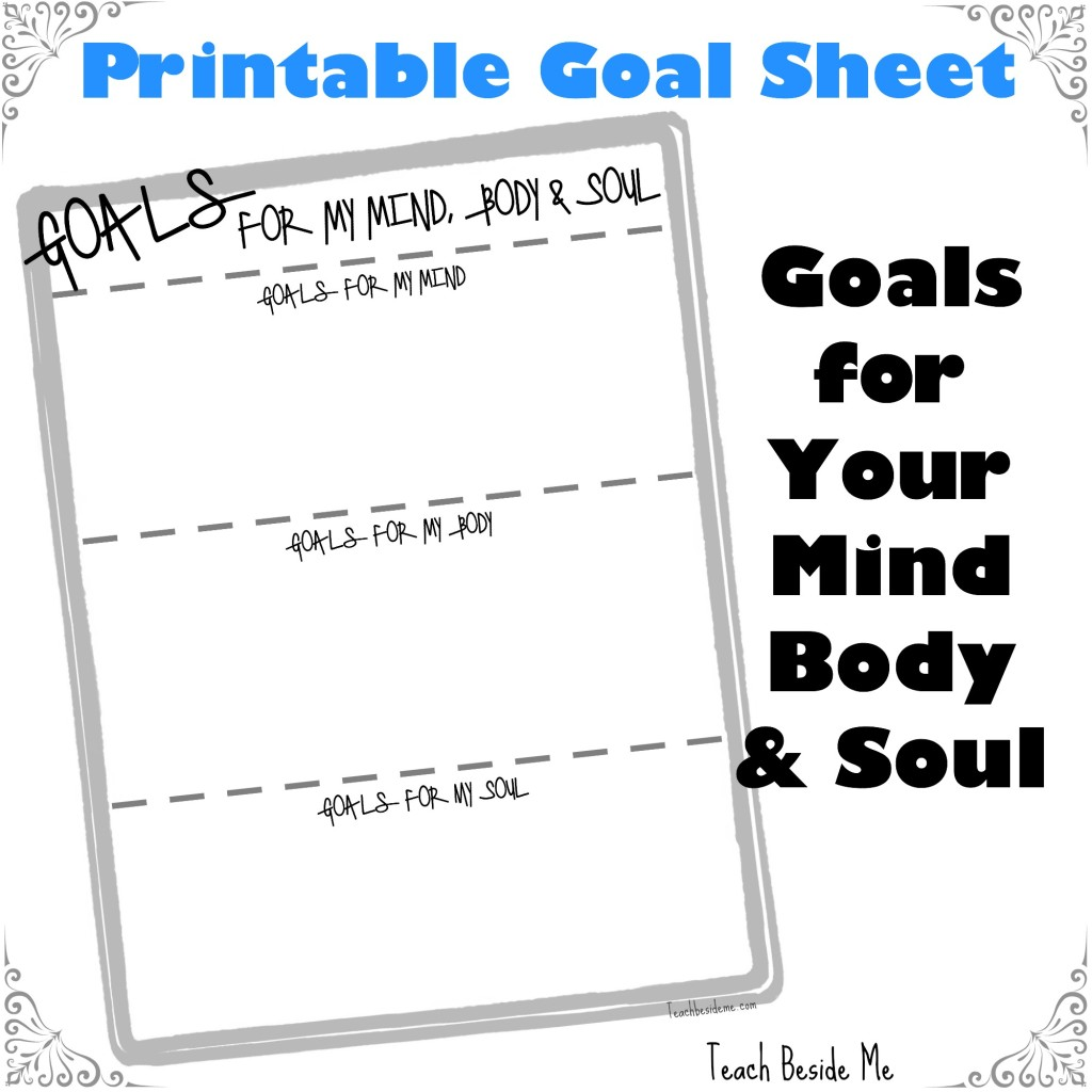 Printable Goals for my mind body and soul