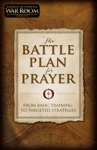 Battle Plan For Prayer- read during power hour