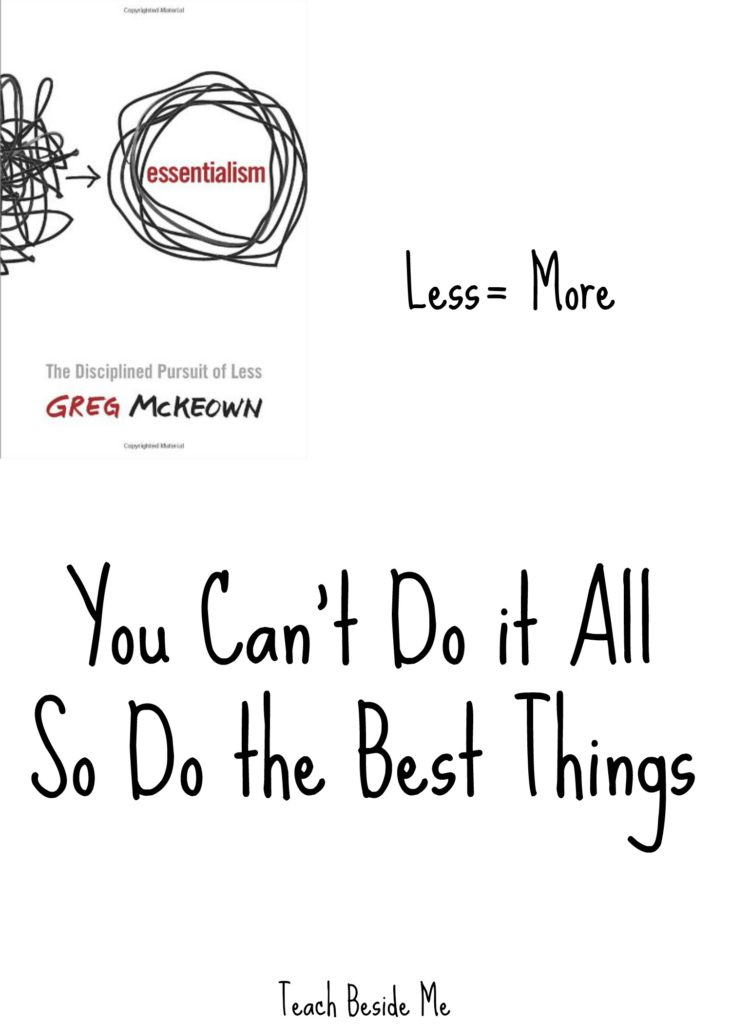 Essentialism You Can't Do it All, So Do the Best ThIngs
