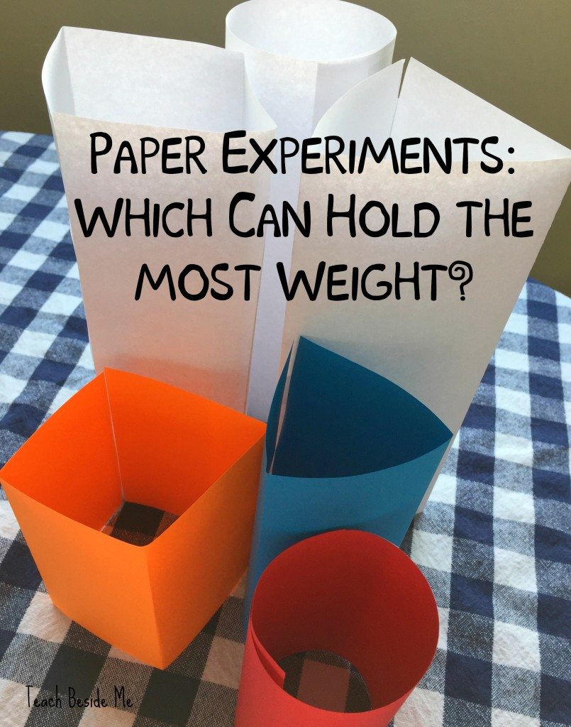 Paper Experiments- Which can hold up the most weight
