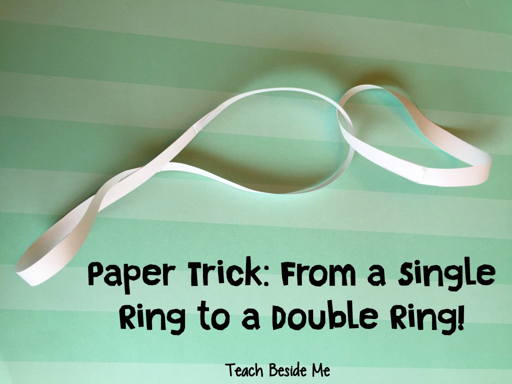 paper trick- single ring to double