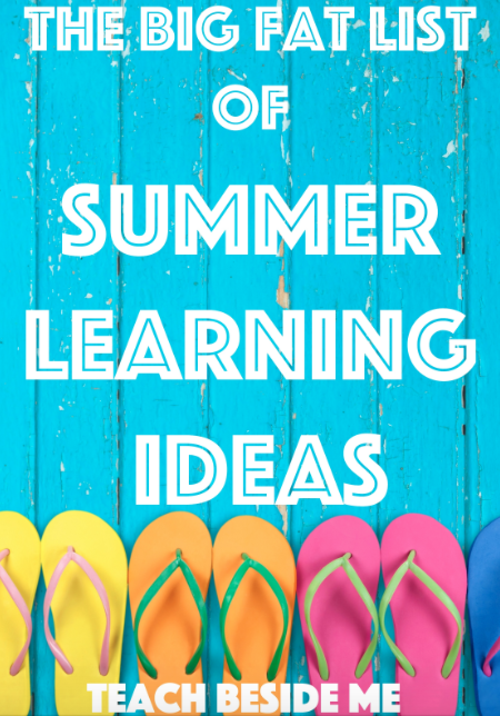 Big List of Summer Learning Ideas