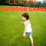 10 Classic Outdoor Games for Kids