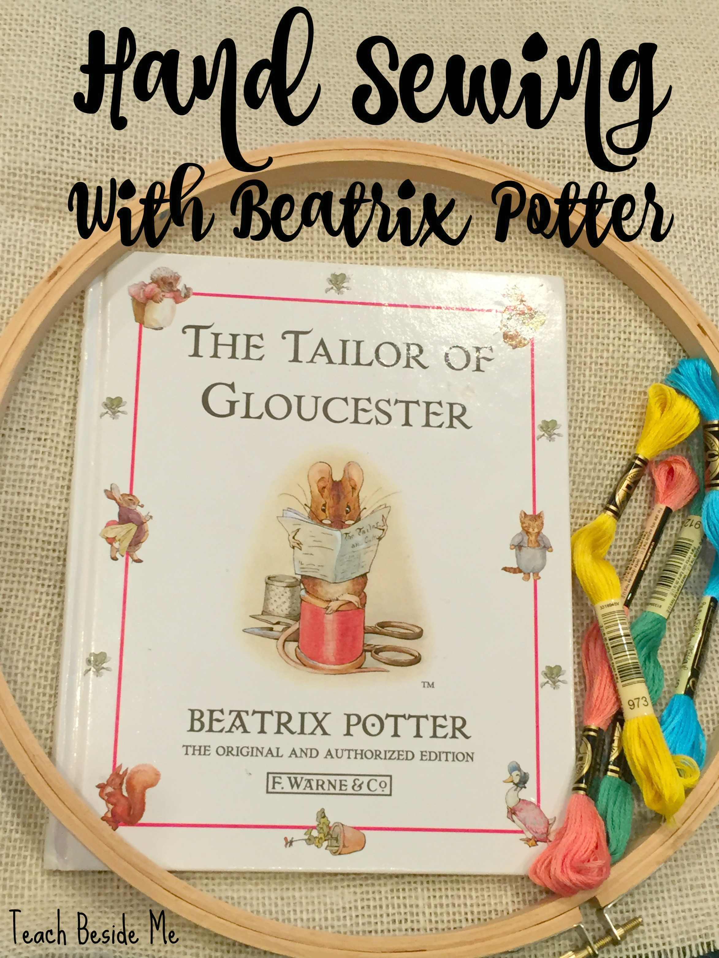 Hand Sewing with Beatrix Potter and the Tailor of Gloucester
