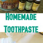 Homemade Toothpaste (Kid-Safe!)