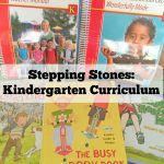Kindergarten Curriculum: Stepping Stones