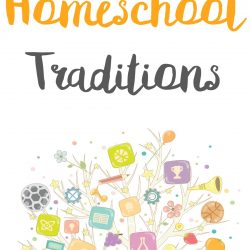 Back to Homeschool Traditions