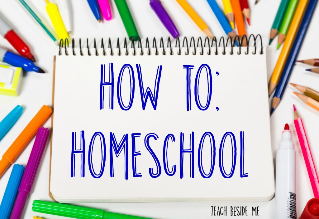 How to homeschool from Teach Beside Me