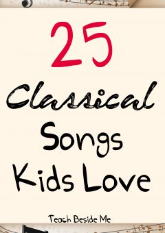 Classical Songs (Pieces) Kids Love