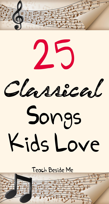 Classical Songs Kids Love