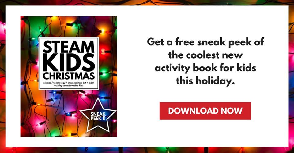 STEAM Kids Christmas Sneak Peek